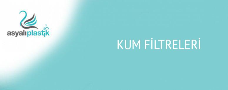Kum Filtreleri